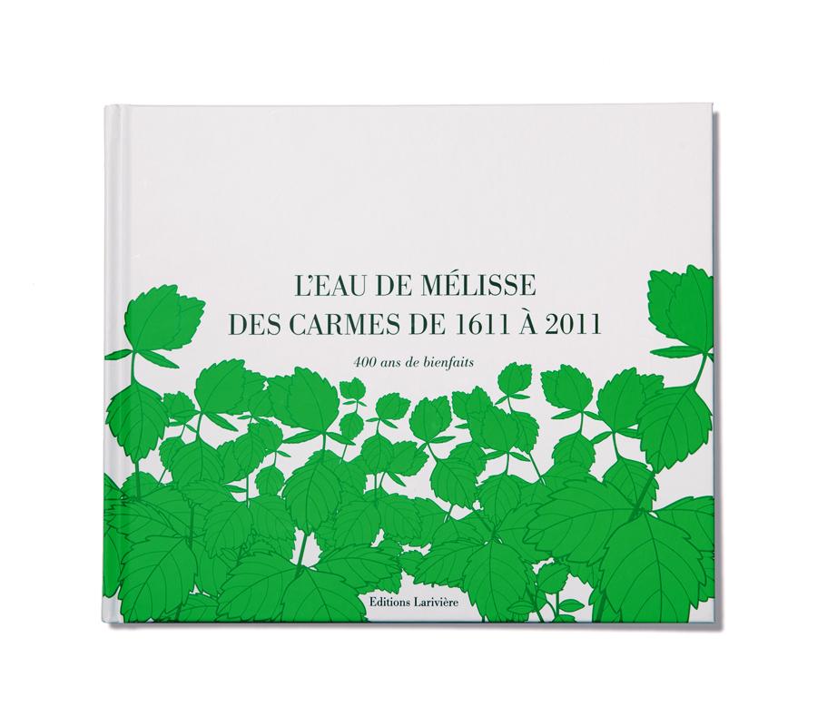 Eau de Mélisse - Livre 400 ans
